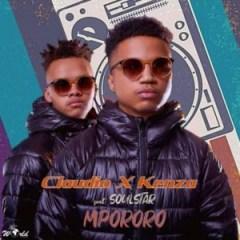 Claudio x Kenza - Mpororo Ft. Soulstar